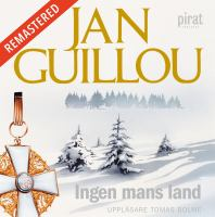 Ingen mans land [Elektronisk resurs] / Jan Guillou