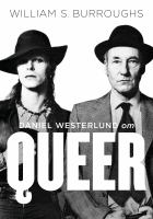 Daniel Westerlund om Queer [av] William S. Burroughs
