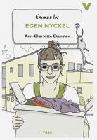 Egen nyckel / Ann-Charlotte Ekensten ; illustrationer: Christina Heitmann