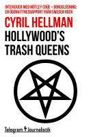 Hollywood's trash queens