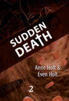Sudden death: D. 2