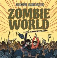 Zombie World: 4, Du ruttnar