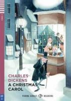 A Christmas carol [Kombinerat material] / Charles Dickens ; adaptation and activities by Elizabeth Ferretti ; illustrated by Veronica Ruffato