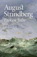 Fröken Julie [Elektronisk resurs] / August Strindberg.